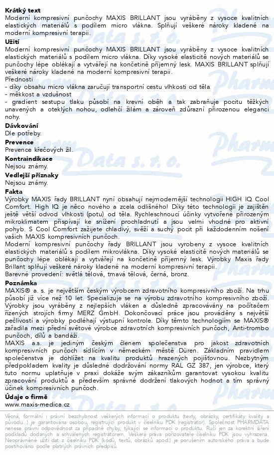 Maxis BRILLANT-steh.punč.vel.4N lem.bronz bez šp.